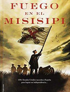 Fuego en el Misisipi